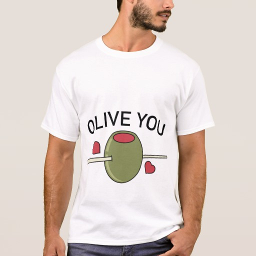 Olive You Basic T-Shirt
