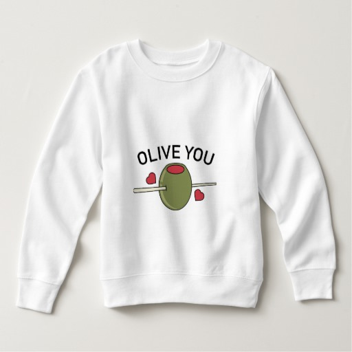 Olive You Toddler Fleece Sweatshirt