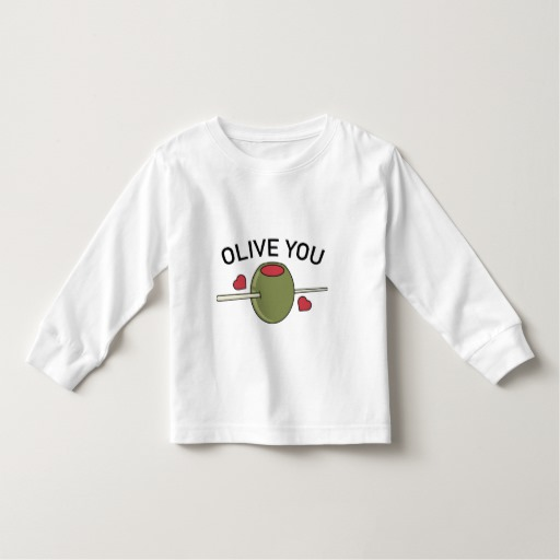 Olive You Toddler Long Sleeve T-Shirt