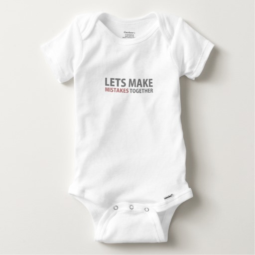 Lets Make Mistakes Together Baby Gerber Cotton Onesie