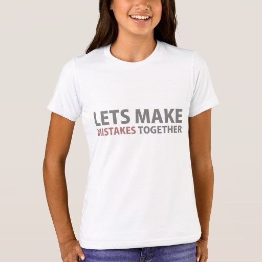 Lets Make Mistakes Together Girls' Bella+Canvas Crew T-Shirt