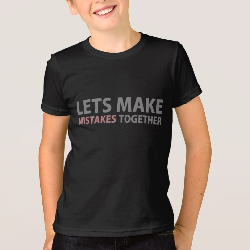 Lets Make Mistakes Together Kids' American Apparel Fine Jersey T-Shirt