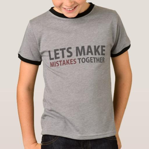 Lets Make Mistakes Together Kids' Basic Ringer T-Shirt