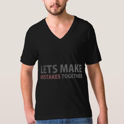 Lets Make Mistakes Together Men's American Apparel Fine Jersey V-neck T-Shirt