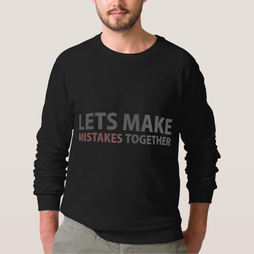 Lets Make Mistakes Together Men's American Apparel Raglan Sweatshirt