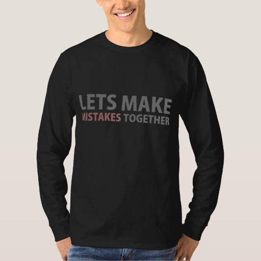 Lets Make Mistakes Together Men's Basic Long Sleeve T-Shirt