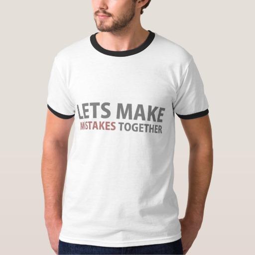 Lets Make Mistakes Together Men's Basic Ringer T-Shirt