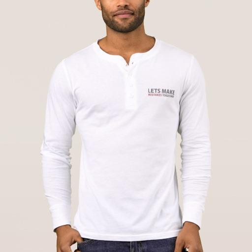 Lets Make Mistakes Together Men's Bella+Canvas Henley Long Sleeve Shirt