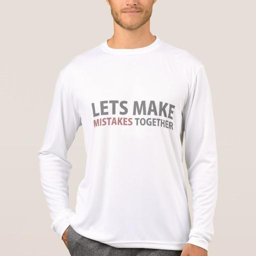 Lets Make Mistakes Together Men's Sport-Tek Competitor Long Sleeve T-Shirt