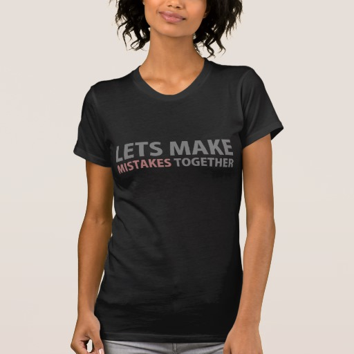 Lets Make Mistakes Together Women's Alternative Apparel Crew Neck T-Shirt