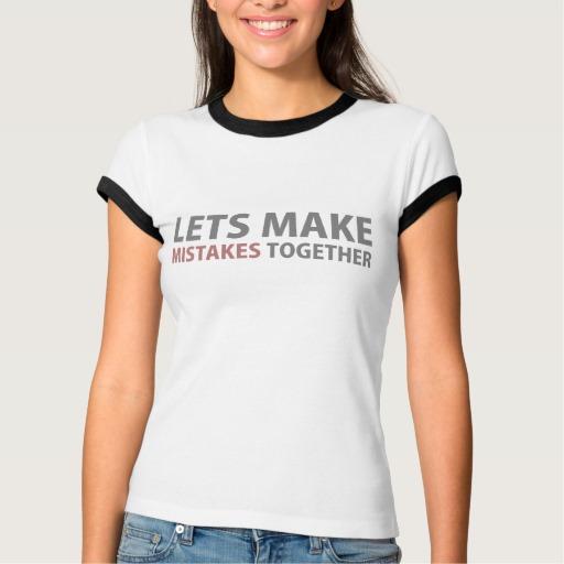 Lets Make Mistakes Together Women's Bella+Canvas Ringer T-Shirt