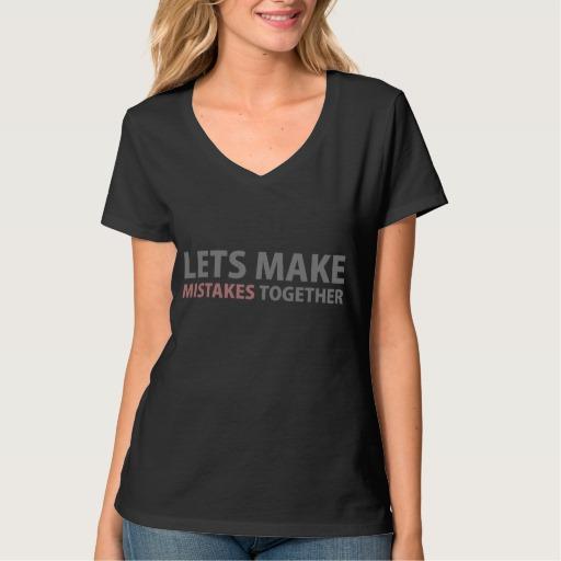 Lets Make Mistakes Together Women's Hanes Nano V-Neck T-Shirt
