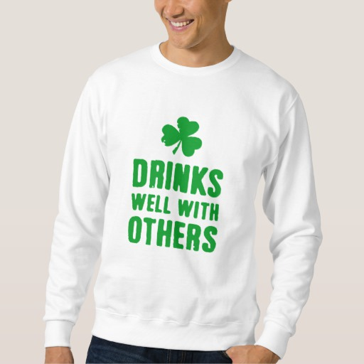 Drinks Well With Others Men's Basic Sweatshirt