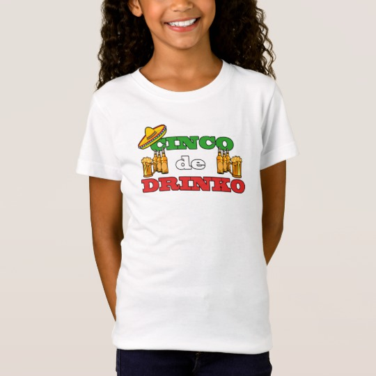 Cinco de Drinko Girls' Fine Jersey T-Shirt
