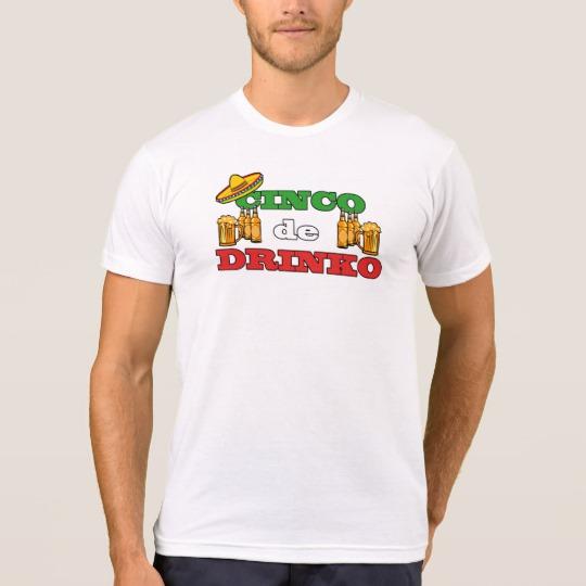 Cinco de Drinko Men's American Apparel Poly-Cotton Blend T-Shirt