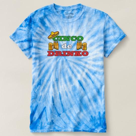 Cinco de Drinko Men's Cyclone Tie-Dye T-Shirt