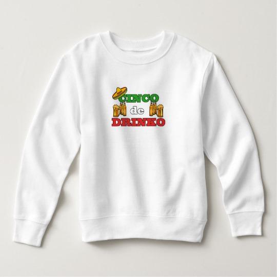 Cinco de Drinko Toddler Fleece Sweatshirt