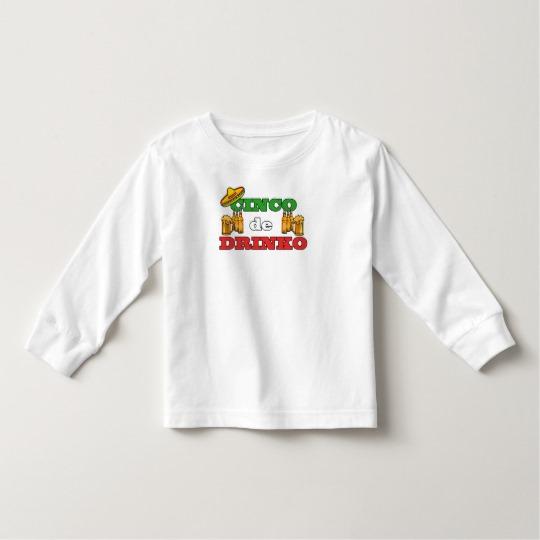 Cinco de Drinko Toddler Long Sleeve T-Shirt