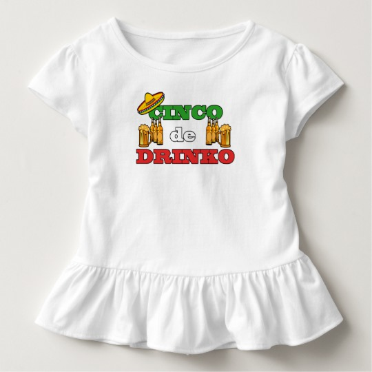 Cinco de Drinko Toddler Ruffle Tee