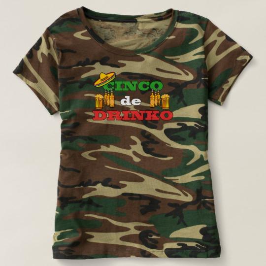 Cinco de Drinko Women's Camouflage T-Shirt