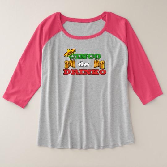 Cinco de Drinko Women's Plus-Size 3/4 Sleeve Raglan T-Shirt