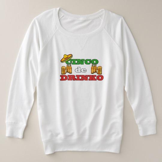 Cinco de Drinko Women's Plus-Size French Terry Sweatshirt