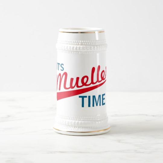 It's Mueller Time Beer Stein