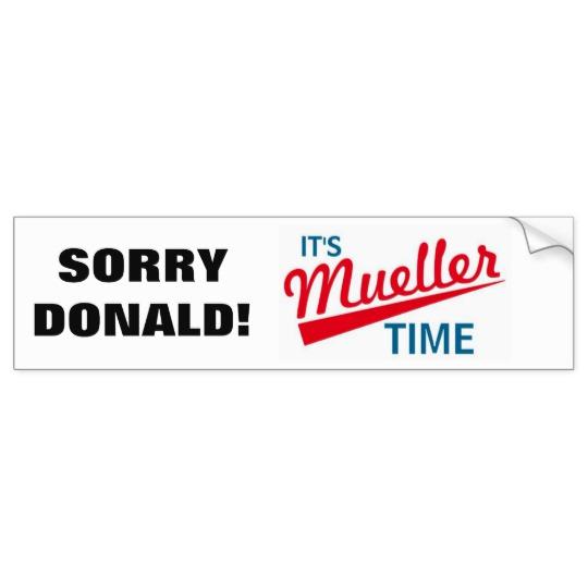 It's Mueller Time Bumper Sticker