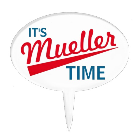 It's Mueller Time Cake Topper