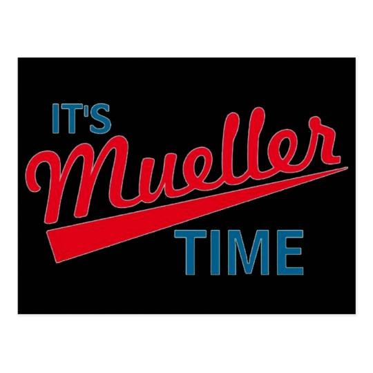 It's Mueller Time Postcard