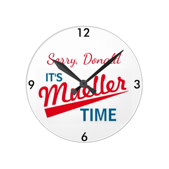 It's Mueller Time Round Clock