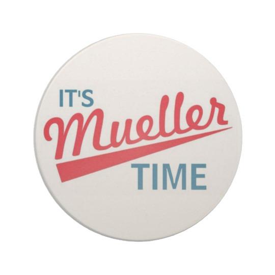 It's Mueller Time Sandstone Drink Coaster