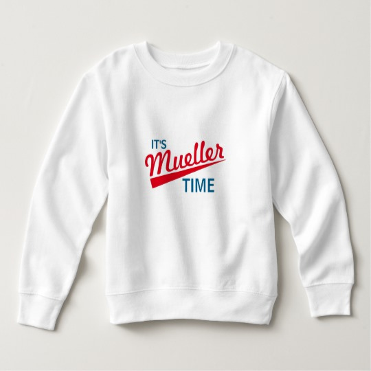 It's Mueller Time Toddler Fleece Sweatshirt