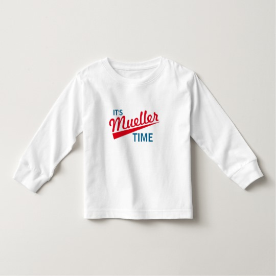 It's Mueller Time Toddler Long Sleeve T-Shirt