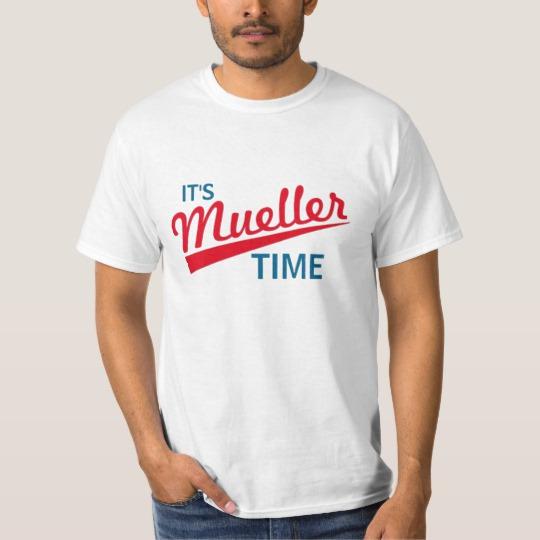 It's Mueller Time Value T-Shirt