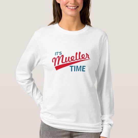 It's Mueller Time Women's Basic Long Sleeve T-Shirt