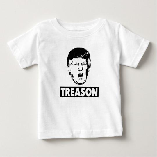 Trump Treason Baby Fine Jersey T-Shirt