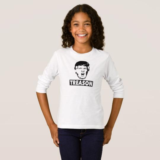 Trump Treason Girls' Basic Long Sleeve T-Shirt