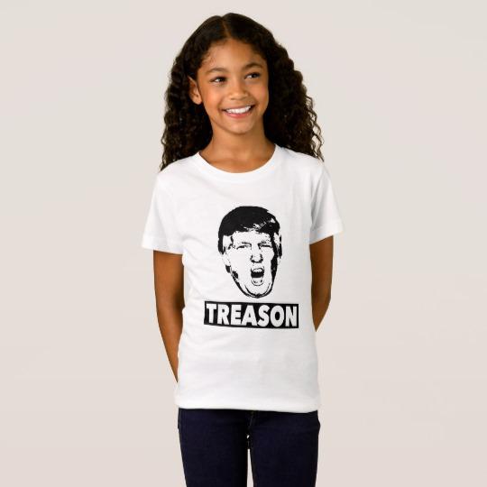 Trump Treason Girls' Fine Jersey T-Shirt