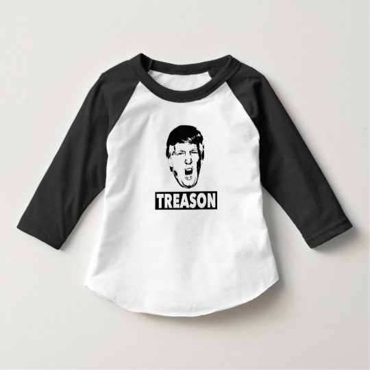 Trump Treason Toddler American Apparel 3/4 Sleeve Raglan T-Shirt