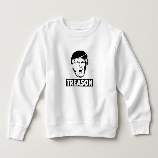 Trump Treason Toddler Fleece Sweatshirt