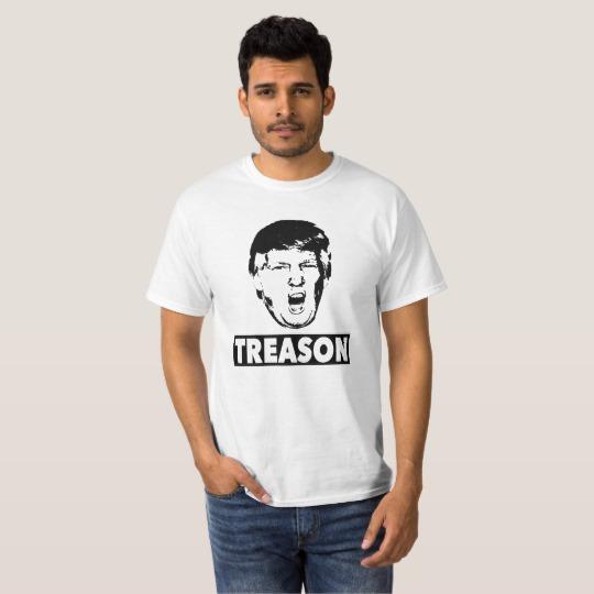 Trump Treason Value T-Shirt