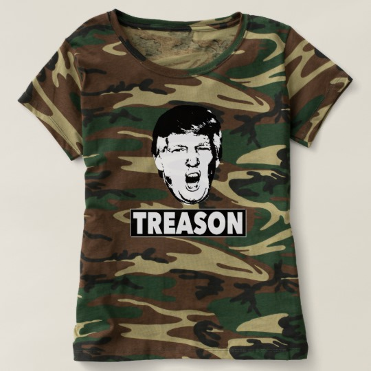 Trump Treason Women's Camouflage T-Shirt