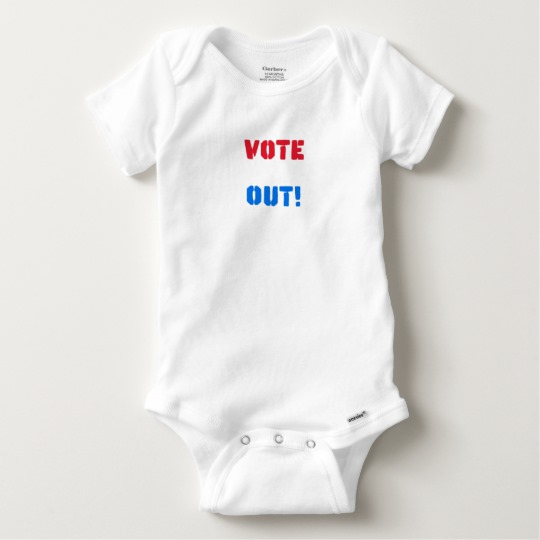 Vote em Out Baby Gerber Cotton Onesie