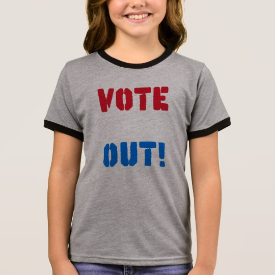 Vote em Out Girl's Ringer T-Shirt