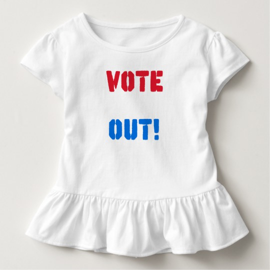 Vote em Out Toddler Ruffle Tee