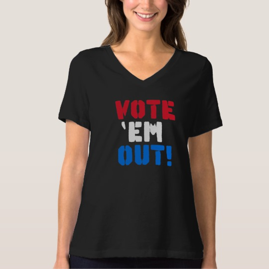 Vote em Out Women's Bella+Canvas Relaxed Fit V-Neck T-Shirt