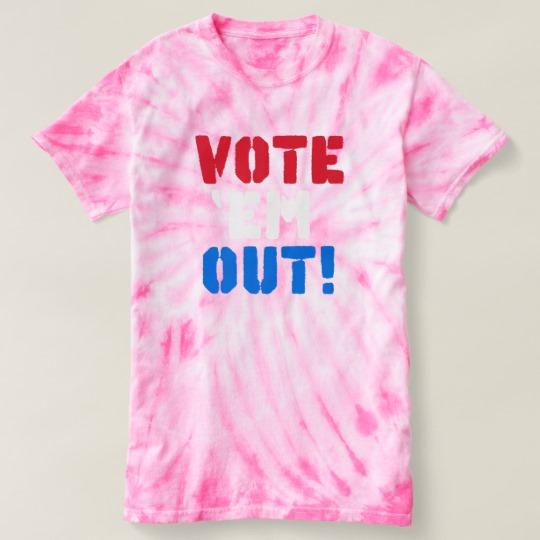 Vote em Out Women's Cyclone Tie-Dye T-Shirt