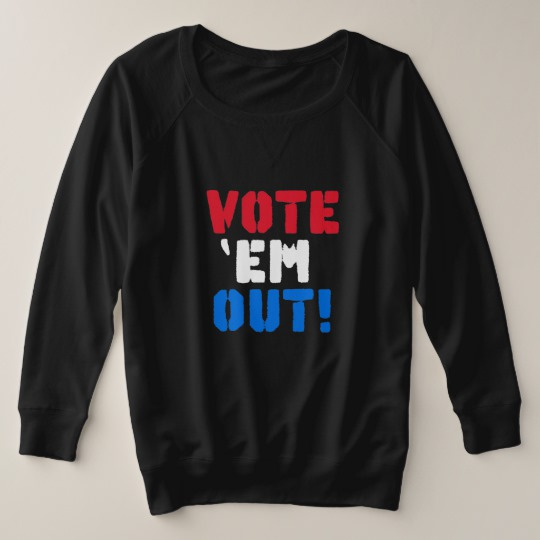 Vote em Out Women's Plus-Size French Terry Sweatshirt
