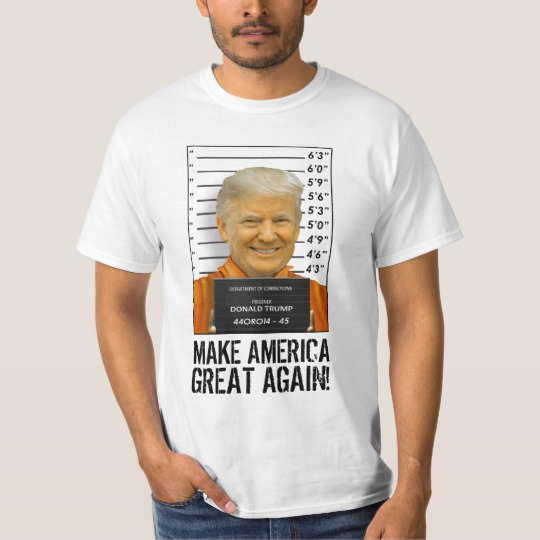 Trump Prison Mugshot MAGA Value T-Shirt